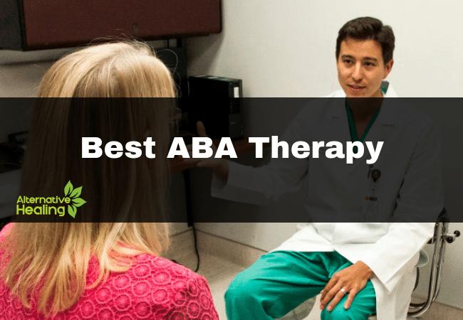 Meilleure thérapie ABA 2019 – Guérison alternative