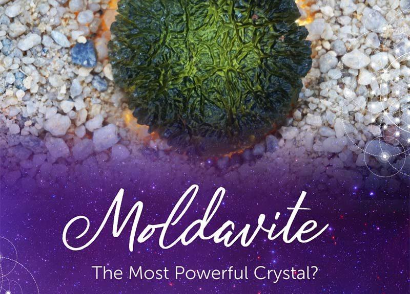 Moldavite – Le cristal le plus puissant?