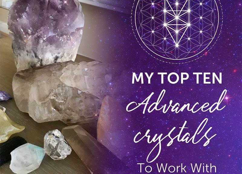 Mes dix meilleurs cristaux avancés avec lesquels travailler