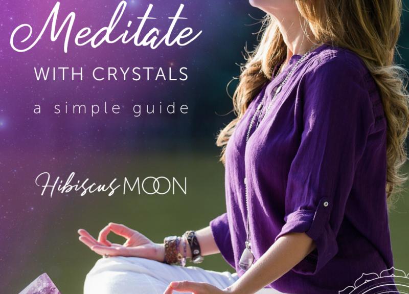Comment méditer avec des cristaux