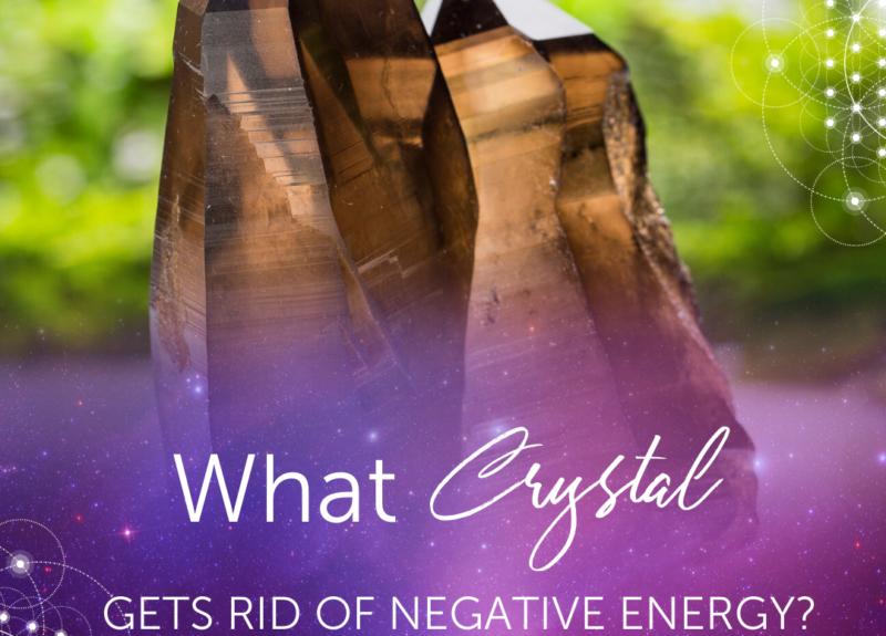 Qu'est-ce que le cristal se débarrasse de l'énergie négative?
