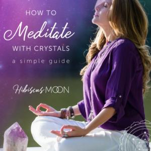 Comment méditer avec des cristaux - Un guide simple